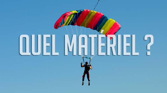quel materiel parachutisme